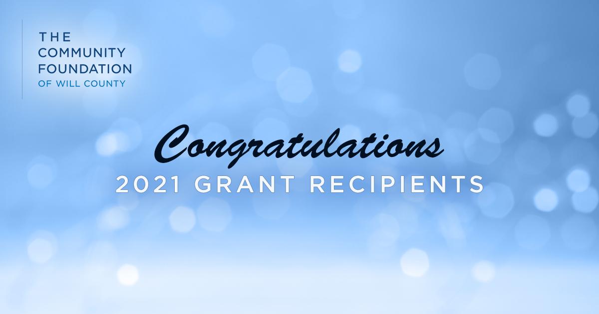 Congratulations to the 2021 Grant Recipients